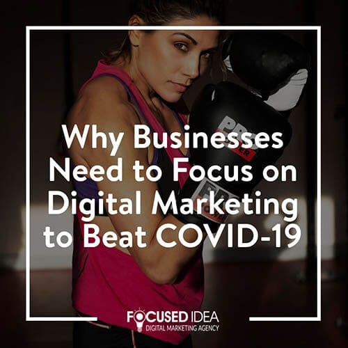 Businesses need to focus on digital marketing to beat covid-19