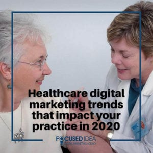 Healthcare digital marketing trends