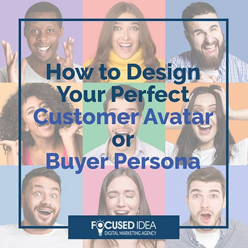 How to design your perfect customer avatar