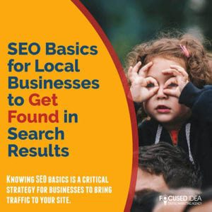 SEO Basics for local businesses to get found in search results