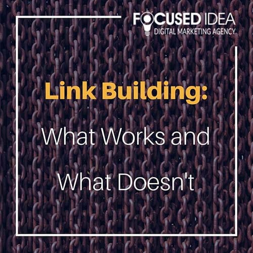 Link Building: What Works and What Doesn't
