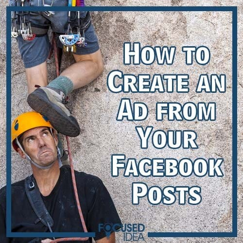 How to Create an Ad from Your Facebook Posts