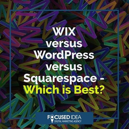 WIX versus WordPress versus Squarespace - which is best?