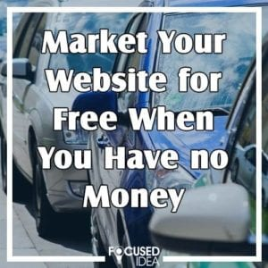 Market your website for free when you have no money