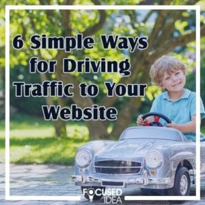 6 Simple ways for driving traffic to your website