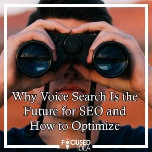 Why Voice Search is the future for SEO and how to optimize for it.