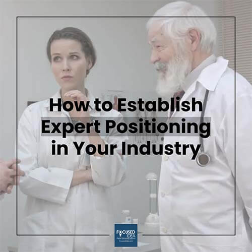 How to establish expert positioning in your industry