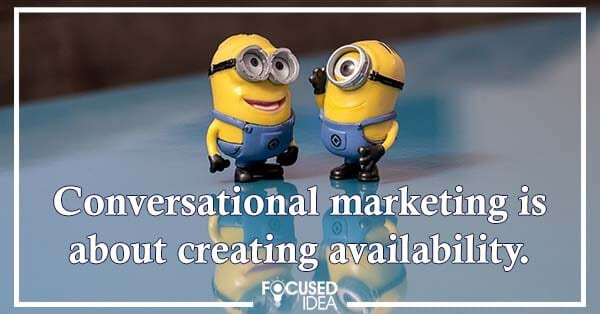 Conversational marketing is one of the 2021 Digital Marketing Trends